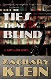 Ties That Blind: A Matt Jacob Novel