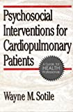 img - for Psychosocial Interventions for Cardiopulmonary Patients: A Guide for Health Professionals book / textbook / text book
