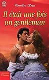 echange, troc Candice Hern - Il était une fois un gentleman