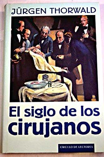El Siglo De Los Cirujanos descarga pdf epub mobi fb2