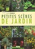 echange, troc Bénédicte Boudassou - Petites scènes de jardin