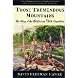 Those Tremendous Mountains: The Story of the Lewis and Clark Expedition ~ David Freeman Hawke