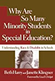 img - for Why Are So Many Minority Students in Special Education?: Understanding Race & Disability in Schools book / textbook / text book