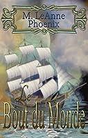 Le Bout du Monde (Li�s par le Destin t. 1)