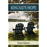 Kincaid's Hope ~ Grace Greene