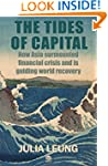 The Tides of Capital: How Asia surmou...