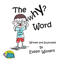 The Why Word Audiobook by Evelyn Winters Narrated by June Angela