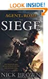 The Siege (Agent of Rome) (The Agent of Rome)