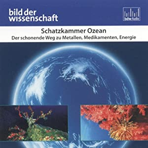 Schatzkammer Ozean (Bild der Wissenschaft) Hörbuch