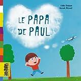 """Afficher """"Le Papa de Paul"""""""