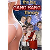 The Big Gang Bang Theorydi Pammy Perkins