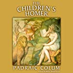 The Children's Homer | Padraic Colum