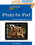 Teach Yourself Visually IPhoto for IP...