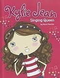 Singing Queen (Kylie Jean)