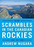 More Scrambles in the Canadian Rockies: 2nd Edition