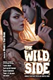 img - for The Wild Side book / textbook / text book
