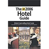 AA the Hotel Guide 2006 (AA Lifestyle Guides)by AA Publishing