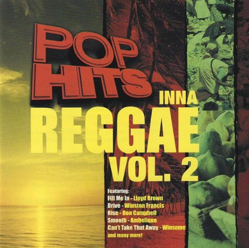 Various Artists - Pop Hits Inna Reggae (Volume 2) - Zortam Music