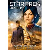 "Star Trek - Destiny 01: G�tter der Nachtvon ""David Mack"""