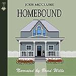 Homebound   Jodi McClure