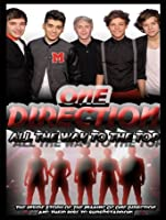 One Direction: All the Way to the Top [HD]