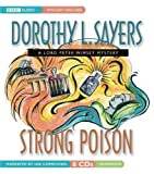 Dorothy L. Sayers Strong Poison (Lord Peter Wimsey Mysteries with Harriet Vane)