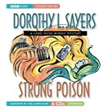 Strong Poison (Lord Peter Wimsey Mysteries with Harriet Vane)by Dorothy L. Sayers