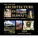 Architecture in Hawaii: A Chronological Survey