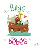 Maëlle C La Bible pour les bébés