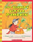 The Bumpy Little Pumpkin (0439528348) by Cuyler, Margery