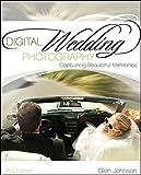 img - for Digital Wedding Photography: Capturing Beautiful Memories book / textbook / text book