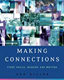 img - for Making Connections: Study Skills, Reading, and Writing book / textbook / text book