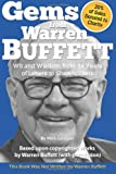 By Mark Gavagan Gems from Warren Buffett: Wit and Wisdom from 34 Years of Letters to Shareholders [Paperback]