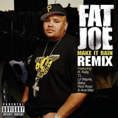 Make It Rain (Remix) (Explicit) (Feat. R. Kelly, T.I., Lil Wayne, Baby, Rick Ross and Ace Mac)