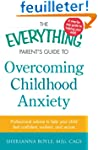 The Everything Parent's Guide to Over...