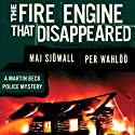 The Fire Engine That Disappeared: A Martin Beck Police Mystery Audiobook by Maj Sjöwall, Per Wahlöö Narrated by Tom Weiner