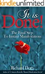 It Is Done!: The Final Step To Instan...