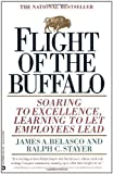 img - for Flight of the Buffalo: Soaring to Excellence, Learning to Let Employees Lead by Belasco, James A., Stayer, Ralph C. (1994) Paperback book / textbook / text book