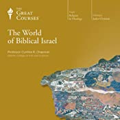 The World of Biblical Israel | The Great Courses