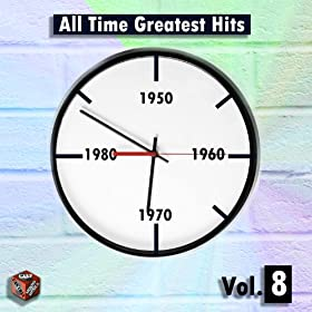 All Time Greatest Hits - Vol. 8