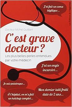 Le Petit Monde Des Mots: C'est grave docteur