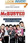 McBusted: The Story of the World's Bi...