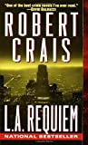 L. A. Requiem (0345434471) by Crais, Robert
