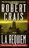 L. A. Requiem (0345434471) by Crais, Robert