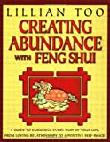 Creating Abundance with Feng Shui (0345437438) by Too, Lillian