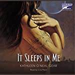 It Sleeps in Me | Kathleen Gear