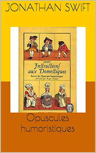 Jonathan Swift - Opuscules humoristiques (French Edition)