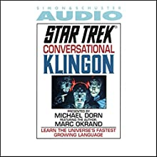 Star Trek: Conversational Klingon (Adapted) Audiobook by Marc Okrand Narrated by Michael Dorn, Marc Okrand