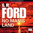 No Man's Land: Frank Corso, Book 5 (       UNABRIDGED) by G M Ford Narrated by Jeff Harding