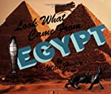 Look What Came from Egypt (053115937X) by Miles Harvey